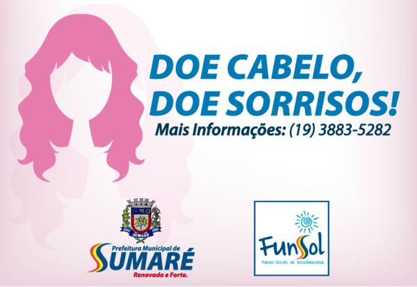 Exemplo: criança de 9 anos doa cabelos ao Fundo Social de Sumaré